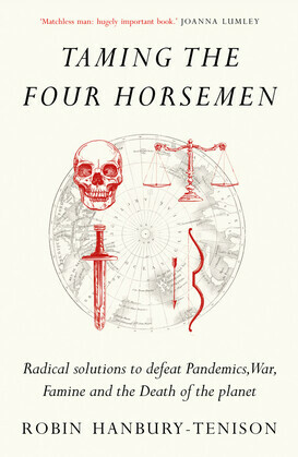 Taming the Four Horsemen