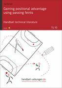 Gaining positional advantage using passing feints (TU 10)