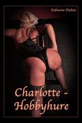 Charlotte - Hobbyhure