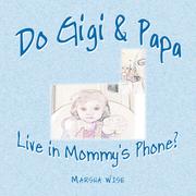 Do Gigi & Papa Live in Mommy's Phone?
