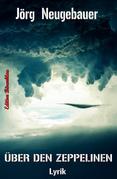 Über den Zeppelinen