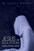 Jesus in Isolation