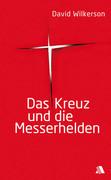 Das Kreuz und die Messerhelden