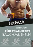 Sixpack - Leitfaden für trainierte Bauchmuskeln