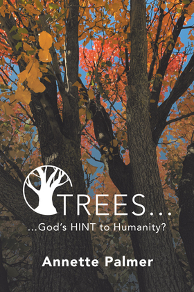 Trees... God's Hint to Humanity?