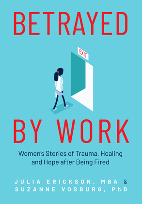 Betrayed by Work