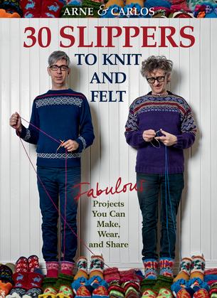 Arne & Carlos-30 Slippers to Knit & Felt