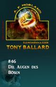 Tony Ballard #46: Die Augen des Bösen