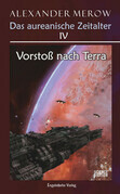 Das aureanische Zeitalter IV: Vorstoß nach Terra