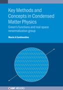 Key Methods and Concepts in Condensed Matter Physics