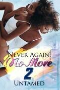 Never Again, No More 2