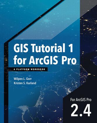 GIS Tutorial 1 for ArcGIS Pro 2.4