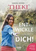 THEKI® - Ent-wickle dich!