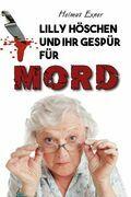 Lilly Höschen und ihr Gespür für Mord