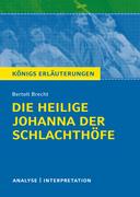 Die heilige Johanna der Schlachthöfe. Königs Erläuterungen.