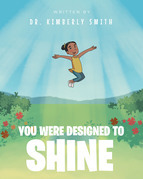 You Were Designed to Shine
