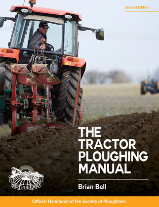 Tractor Ploughing Manual, The, 2nd Edition
