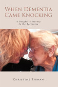 When Dementia Came Knocking