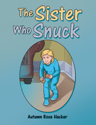 The Sister Who Snuck