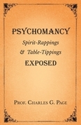 Psychomancy - Spirit-Rappings and Table-Tippings Exposed