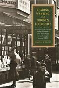 Reading, Wanting, and Broken Economics