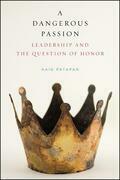Dangerous Passion, A