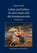 Leben und Lieben im alten Rom und der Renaissancezeit