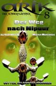 Arik der Schwertkämpfer 8: Der Weg nach Nipuur