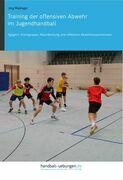 Training der offensiven Abwehr im Jugendhandball