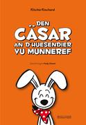 Den Cäsar an d' Huesendier vu Munneref