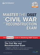 Master the DSST The Civil War and Reconstruction Exam