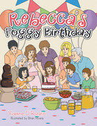 Rebecca's Foggy Birthday