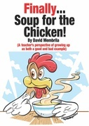Finally ... Soup for the Chicken!