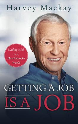 Getting a Job is a Job