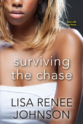 Surviving the Chase