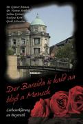 Der Bareida is hald aa bloß a Mensch – Liebeserklärung an Bayreuth