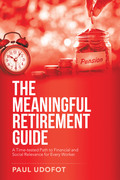 The Meaningful Retirement Guide