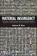Material Insurgency