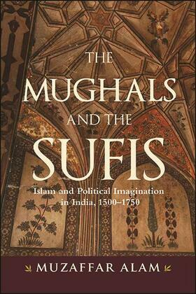 Mughals and the Sufis, The