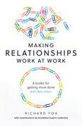 Making Relationships Work at Work