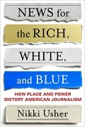 News for the Rich, White, and Blue