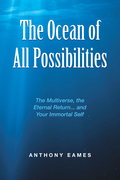 The Ocean of All Possibilities