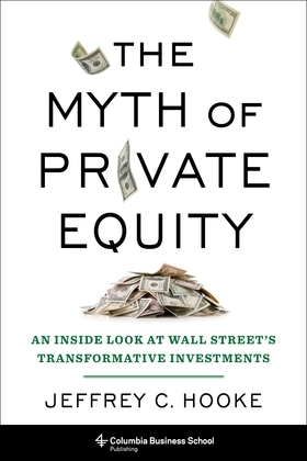 The Myth of Private Equity
