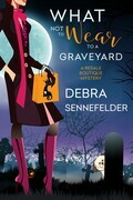 What Not to Wear to a Graveyard