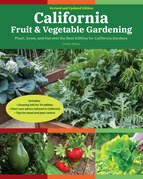 California Fruit & Vegetable Gardening, 2nd Edition