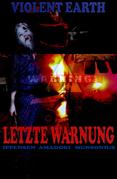 Letzte Warnung (Prequel zur Zombie-Serie VIOLENT EARTH)