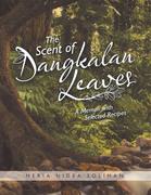 The Scent of Dangkalan Leaves