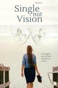 Single mit Vision