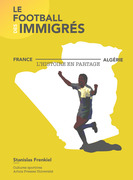 Le football des immigrés