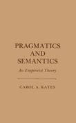 Pragmatics and Semantics